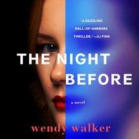 Night Before - Wendy Walker - audiobook