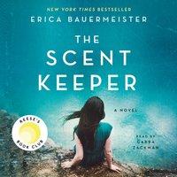 Scent Keeper - Erica Bauermeister - audiobook