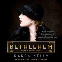 Bethlehem - Karen Kelly - audiobook
