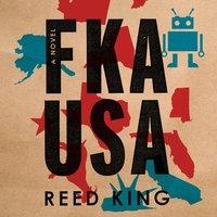 FKA USA - Reed King - audiobook