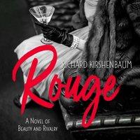 Rouge - Richard Kirshenbaum - audiobook