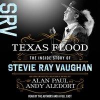 Texas Flood - Alan Paul - audiobook