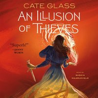 Illusion of Thieves - Cate Glass - audiobook