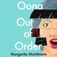 Oona Out of Order - Margarita Montimore - audiobook