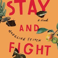 Stay and Fight - Madeline ffitch - audiobook