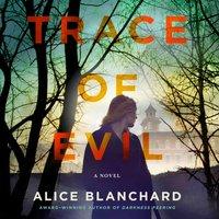 Trace of Evil - Alice Blanchard - audiobook