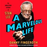 Marvelous Life - Danny Fingeroth - audiobook