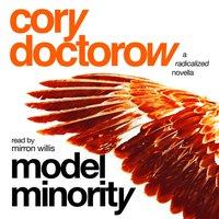 Model Minority - Cory Doctorow - audiobook