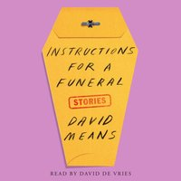 Instructions for a Funeral - David Means - audiobook