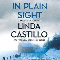 In Plain Sight - Linda Castillo - audiobook