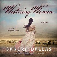Westering Women - Sandra Dallas - audiobook