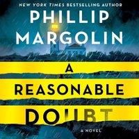 Reasonable Doubt - Phillip Margolin - audiobook