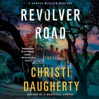 Revolver Road - Christi Daugherty - audiobook