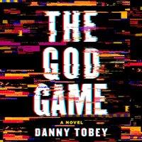 God Game - Danny Tobey - audiobook