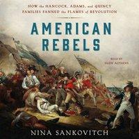 American Rebels - Nina Sankovitch - audiobook