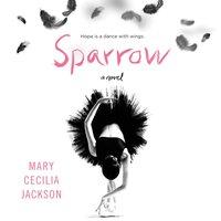 Sparrow - Mary Cecilia Jackson - audiobook