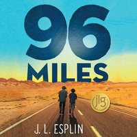 96 Miles - J. L. Esplin - audiobook