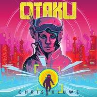 Otaku - Chris Kluwe - audiobook