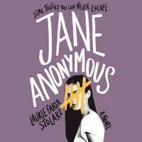 Jane Anonymous - Laurie Faria Stolarz - audiobook