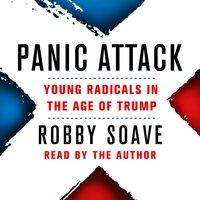 Panic Attack - Robby Soave - audiobook