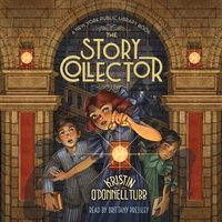 Story Collector - Kristin O'Donnell Tubb - audiobook