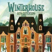 Winterhouse - Ben Guterson - audiobook