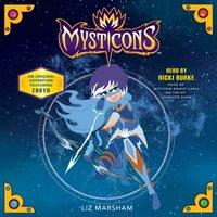 Mysticons: The Stolen Magic - Liz Marsham - audiobook