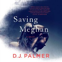 Saving Meghan - D.J. Palmer - audiobook