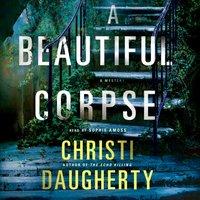 Beautiful Corpse - Christi Daugherty - audiobook