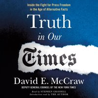 Truth in Our Times - David E. McCraw - audiobook