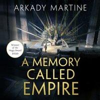 Memory Called Empire - Arkady Martine - audiobook