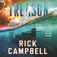 Treason - Rick Campbell - audiobook
