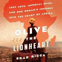 Olive the Lionheart - Brad Ricca - audiobook
