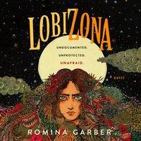 Lobizona - Romina Garber - audiobook