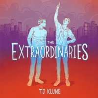 Extraordinaries - TJ Klune - audiobook