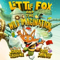 Little Fox and the Wild Imagination - Jorma Taccone - audiobook