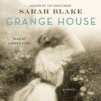 Grange House - Sarah Blake - audiobook