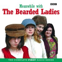Meanwhile with The Bearded Ladies - Fay Rusling - audiobook
