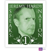 Jeremy Hardy Speaks To The Nation The Complete Series 1 - Opracowanie zbiorowe - audiobook