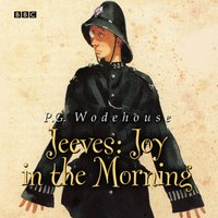 Jeeves Joy In The Morning - P.G. Wodehouse - audiobook