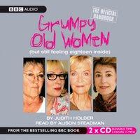 Grumpy Old Women The Official Handbook - Judith Holder - audiobook