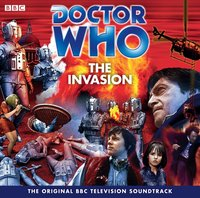 Doctor Who: The Invasion (TV Soundtrack) - Frazer Hines - audiobook