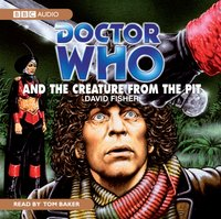 Doctor Who And The Creature From The Pit - David Fisher - audiobook