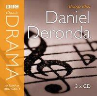 Daniel Deronda (Classic Drama) - George Eliot - audiobook