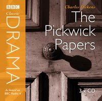 Pickwick Papers (Classic Drama) - Charles Dickens - audiobook