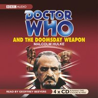 Doctor Who And The Doomsday Weapon - Malcolm Hulke - audiobook