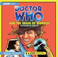 Doctor Who And The Brain Of Morbius - Terrance Dicks - audiobook