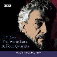 Waste Land, The & Four Quartets - T.S. Eliot - audiobook