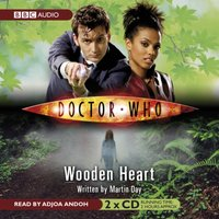 Doctor Who: Wooden Heart - Martin Day - audiobook