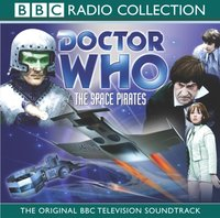 Doctor Who: The Space Pirates (TV Soundtrack) - Robert Holmes - audiobook